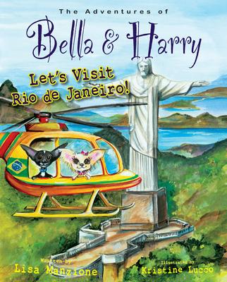 Let's Visit Rio de Janeiro!: Adventures of Bella & Harry Cover Image