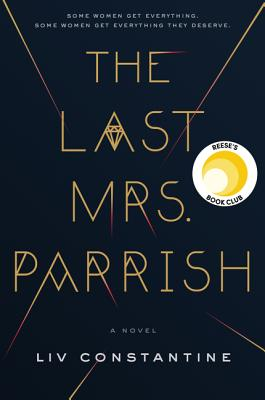 The Last Mrs. Parrish: A Novel Cover Image
