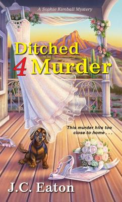 Ditched 4 Murder (Sophie Kimball Mystery #2) Cover Image