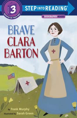Brave Clara Barton (Step into Reading) Cover Image