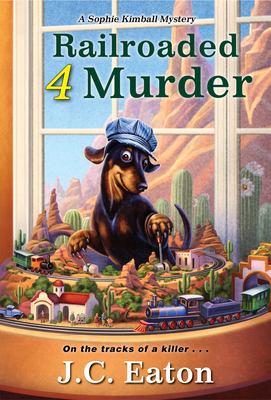 Railroaded 4 Murder (Sophie Kimball Mystery) Cover Image