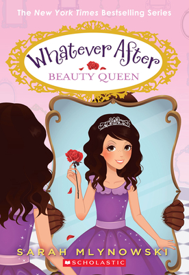 Beauty Queen (Whatever After #7) Cover Image