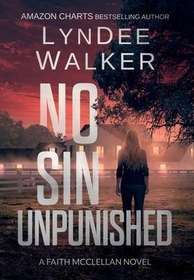 No Sin Unpunished: A Faith McClellan Novel Cover Image