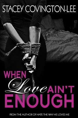 When Love Ain't Enough Cover Image