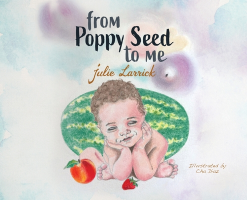 From Poppy Seed to Me Cover Image