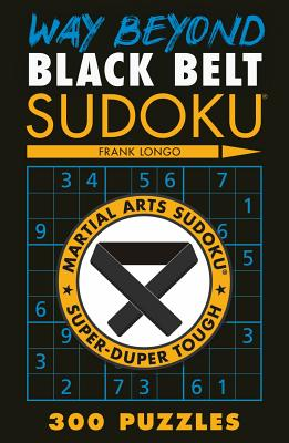 Way Beyond Black Belt Sudoku(r) (Martial Arts Puzzles) Cover Image