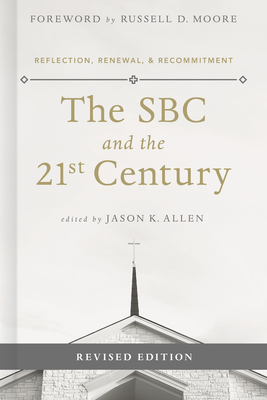 The SBC and the 21st Century: Reflection, Renewal & Recommitment Cover Image