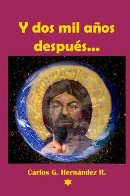 Y dos mil años después...: La Entrevista Inédita Cover Image