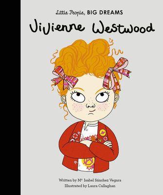 Vivienne Westwood (Little People, BIG DREAMS #24) Cover Image