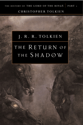 The Return of the Shadow (History of the Lord of the Rings; The History of Middle-Eart) Cover Image