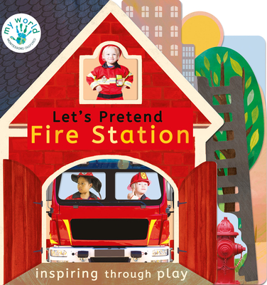 Let's Pretend Fire Station (My World) Cover Image