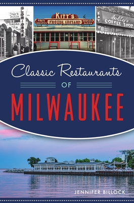 Classic Restaurants of Milwaukee (American Palate) Cover Image