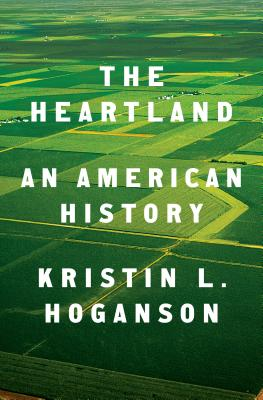The Heartland: An American History Cover Image