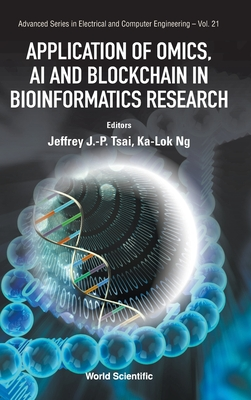 Application of Omics, AI and Blockchain in Bioinformatics Research Cover Image