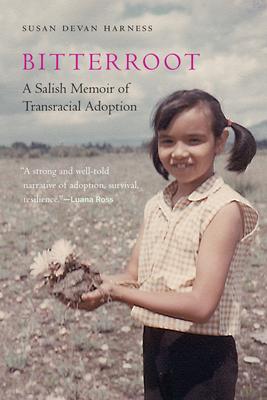 Bitterroot: A Salish Memoir of Transracial Adoption (American Indian Lives ) Cover Image