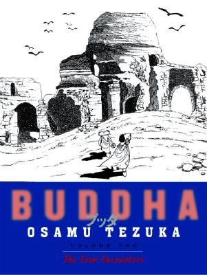 Buddha, Volume 2: The Four Encounters Cover Image