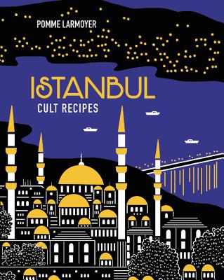 Istanbul Cult Recipes Cover Image