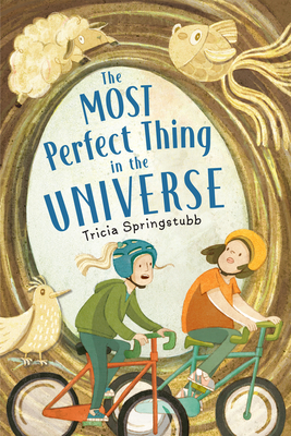 Cover for The Most Perfect Thing in the Universe