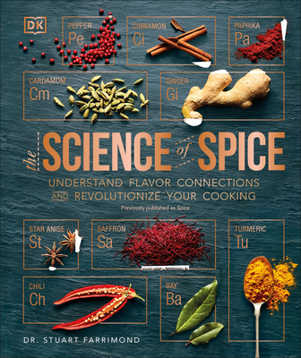 Spice: Understand the Science of Spice, Create Exciting New Blends, and Revolutionize Cover Image
