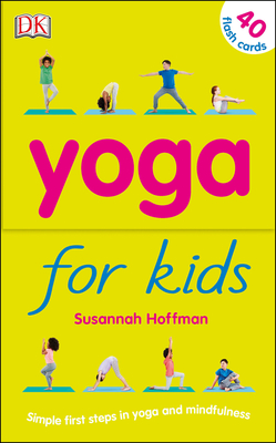 Yoga For Kids: Simple First Steps in Yoga and Mindfulness Cover Image