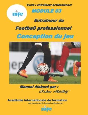 Football professionnel: La conception de jeu Cover Image