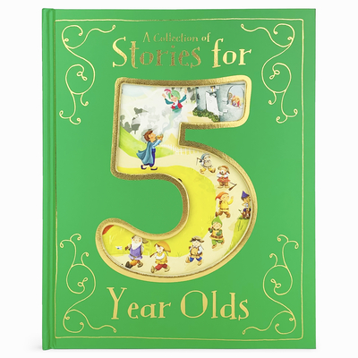 A Collection of Stories for 5 Year Olds Cover Image