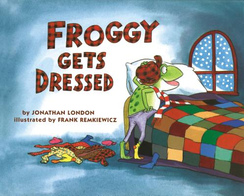 Froggy Gets Dressed Cover Image