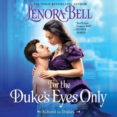 For the Duke's Eyes Only: School for Dukes Cover Image