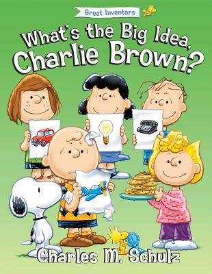 What's the Big Idea, Charlie Brown? Cover