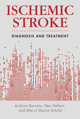 Ischemic Stroke: Diagnosis and Treatment (Current Clinical Cardiology) Cover Image