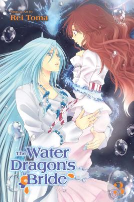 Cover for The Water Dragon's Bride, Vol. 3 (The Water Dragon's Bride #3)