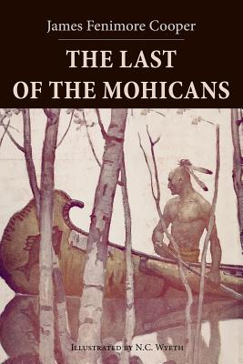 The Last of the Mohicans: Illustrated Cover Image