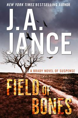 Field of Bones: A Brady Novel of Suspense Cover Image
