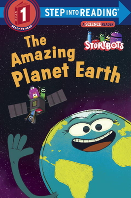 The Amazing Planet Earth (StoryBots) (Step into Reading) Cover Image