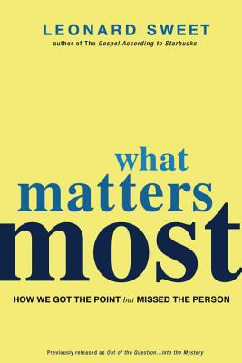 What Matters Most: How We Got the Point But Missed the Person Cover Image