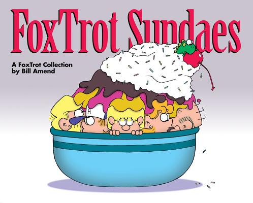 FoxTrot Sundaes: A FoxTrot Collection Cover Image