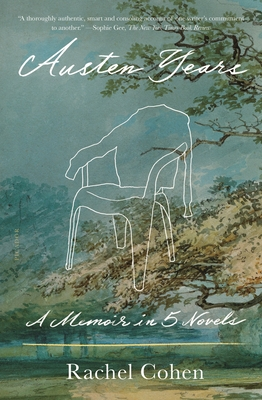 Austen Years: A Memoir in Five Novels Cover Image