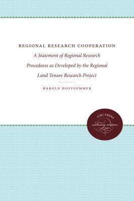 Regional Research Cooperation: A Statement of Regional Research Procedures as Developed by the Regional Land Tenure Research Project Cover Image