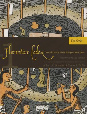 Florentine Codex: Book 1: Book 1: The Gods cover
