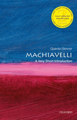 Machiavelli: A Very Short Introduction (Very Short Introductions) Cover Image