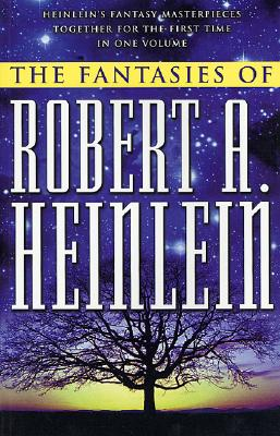 The Fantasies of Robert A. Heinlein Cover Image