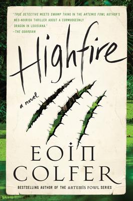 Cover Image for Highfire: A Novel