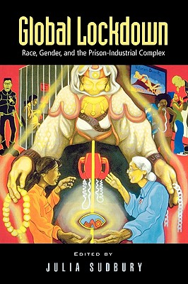 Global Lockdown: Race, Gender, and the Prison-Industrial Complex Cover Image