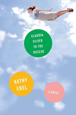 Claudia Silver to the Rescue Cover