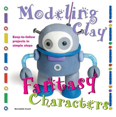 Fantasy Characters (Modeling Clay Books) Cover Image