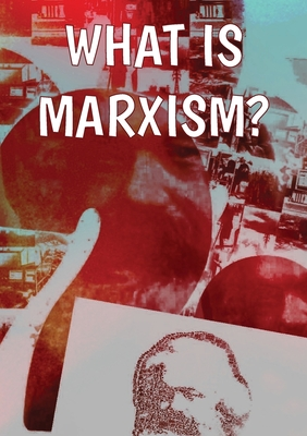 What Is Marxism? Cover Image