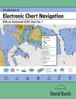 Introduction to Electronic Chart Navigation: With an Annotated ECDIS Chart No. 1 Cover Image