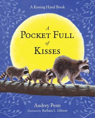 Pocket Full of Kisses (The Kissing Hand Series) Cover Image