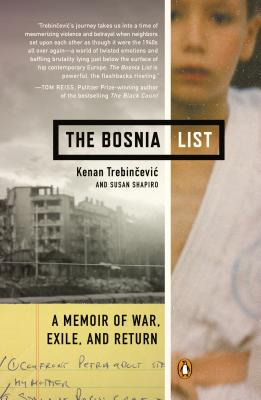 The Bosnia List: A Memoir of War, Exile, and Return Cover Image