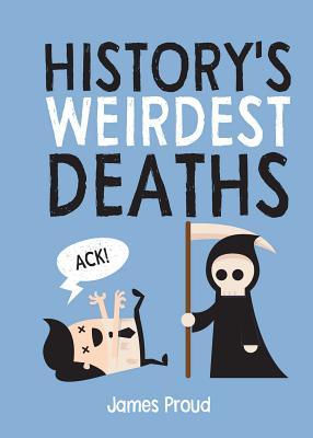 History's Weirdest Deaths Cover Image